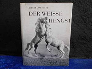 Der weiße Hengst,Texte nach dem gleichnamigen Film: Lamorisse, Albert; Colomb
