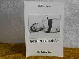 Fondues Enchainees.: Pauline Barnet