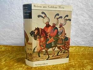 Kaiserliche Gesandtschaften ans Goldene Horn.: Teply, Karl