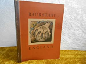 Raubstaat England (61. - 180. Tausend).: Cigaretten-Bidlerdienst (Hg.)