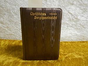 Christliches Vergißmeinnicht. Gedenkblätter der Liebe und Freundschaft.: Ehmann, K. Th.