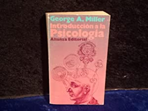 Introduccion a la psicologia / Introduction to: George A. Miller