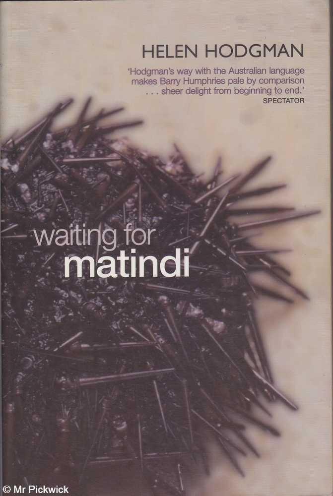 Waiting for Matindi - Hodgman, Helen