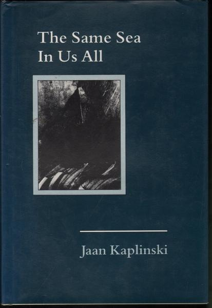 The Same Sea in Us All (English and Estonian Edition), Kaplinski, Jaan