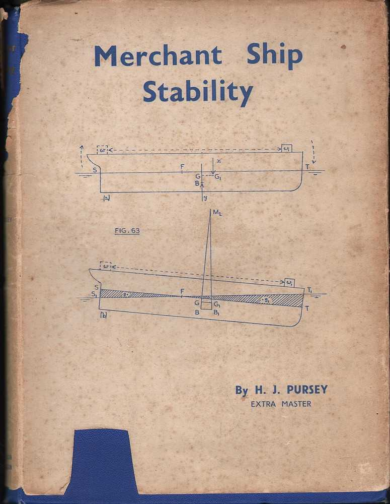 Merchant Ship Stability Pursey, H.J. Very Good Hardcover