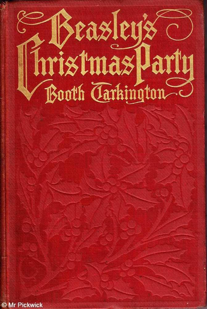 Beasley's Christmas Party Tarkington, Booth Very Good Hardcover