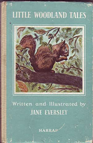 Little Woodland Tales: Eversley, Jane