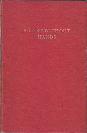 Artist Without Hands: A Memoir of John Buchanan: Walpole, Cecil