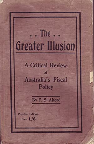 The Greater Illusion: Alford, F.S.