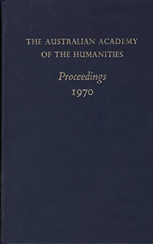 The Australian Academy of the Humanities Proceedings 1970-1979 10 Volumes: Various