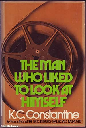 The Man Who Liked to Look at Himself: Constantine, K.C.