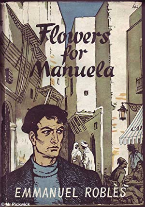 Flowers for Manuela: Robles, Emmanuel