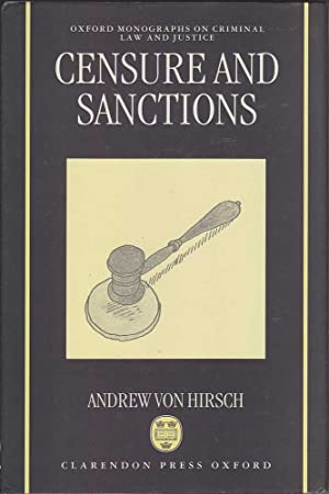Censure and Sanctions: von Hirsch, Andrew