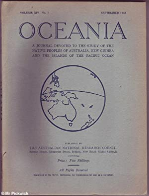 Oceania Volume XIV No. 1 1943: Study of the Native Peoples of Australia, New Guinea And Islands of ...