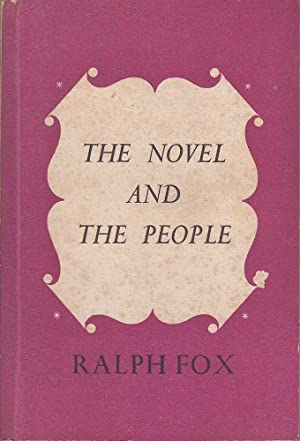 The Novel and the People: Fox, Ralph