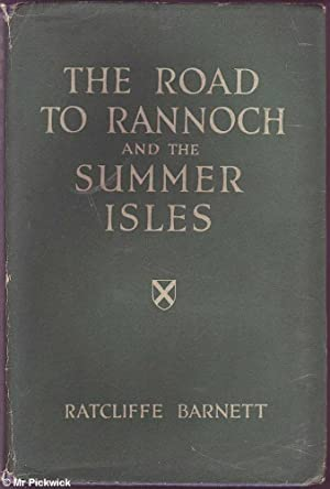 The Road to Rannoch and the Summer Isles: Barnett, Ratcliffe