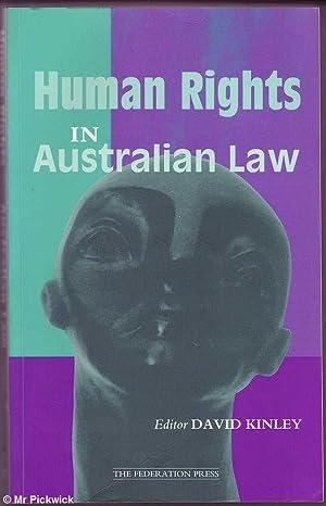 Human Rights in Australian Law: Kinley (ed.), David