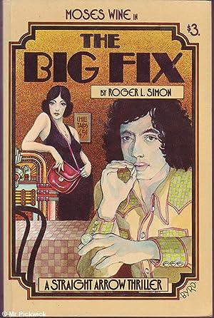 The Big Fix: Simon, Roger L.