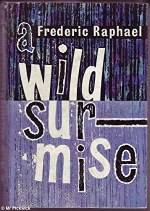 A Wild Surmise: Raphael, Frederic