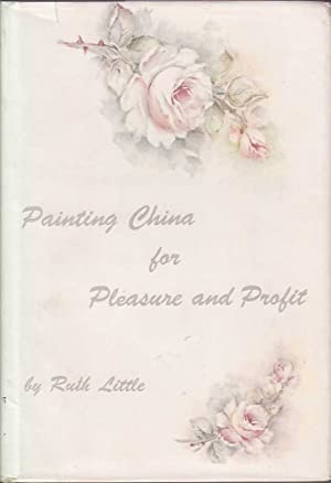 Painting China for Pleasure and Profit: Little, Ruth