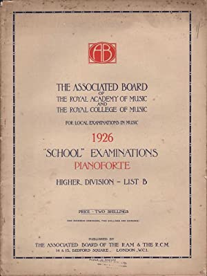 Royal Academy of Music: School Examinations Pianoforte Higher Division - B: Various