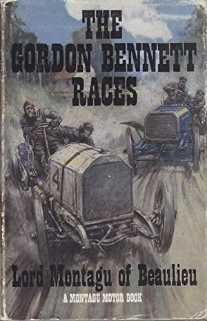 The Gordon Bennett Races: Montagu, Lord of Beaulieu