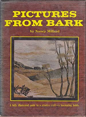 Pictures from Bark: A Fully Illustrated Guide: Millard, Nancy