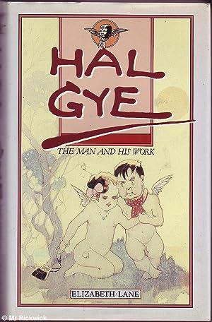 Hal Gye: The Man and His Work: Lane, Elizabeth