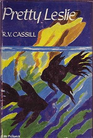 Pretty Leslie: Cassill, R.V.