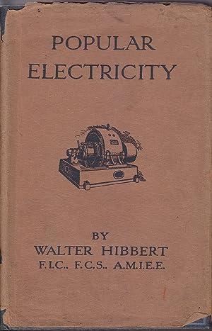 Popular Electricity: Hibbert, Walter