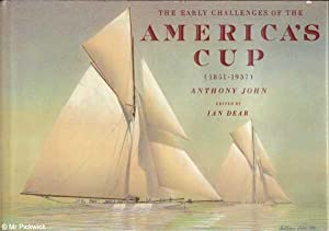 The Early Challenges of the America's Cup: John & Dear (ed.)