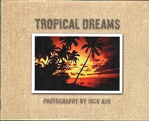 Tropical Dreams: Ash, Dick