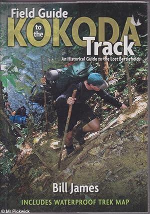 Field Guide to the Kokoda Track: An: James, Bill
