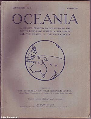 Oceania Volume XXI No. 3 1951: Study of the Native Peoples of Australia, New Guinea And Islands of ...