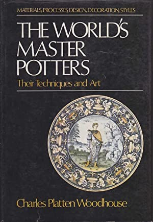 The World's Master Potters.: Woodhouse, Charles Platten