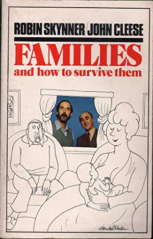 Families and How to Survive Them (1989 ed.)