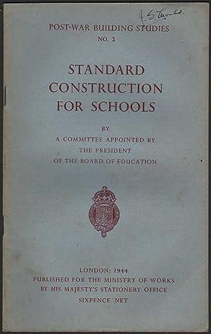 Post-War Building Studies: Standard Construction for Schools: Various