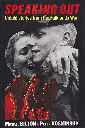 Speaking out: Untold stories from the Falklands War: Bilton & Kosminsky, Michael / Peter