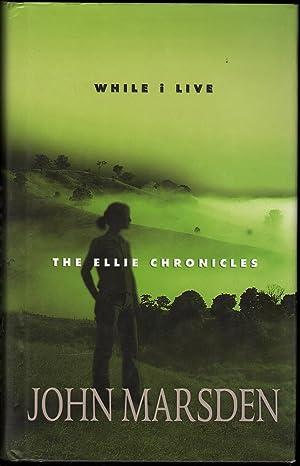 While I Live: The Ellie Chronicles: Marsden, John