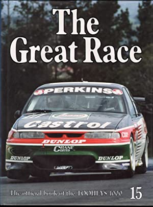 The Great Race: The Official Book of the Tooheys 1000: Normoyle, Steve