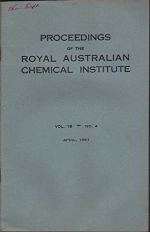 Proceedings of the Royal Australian Chemical Institute: Volume 18 No.4: Various