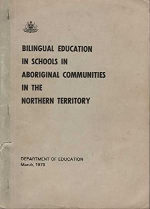 Bilingual Education in Schools in Aboriginal Communities in the Northern Territory: Watts, McGrath ...