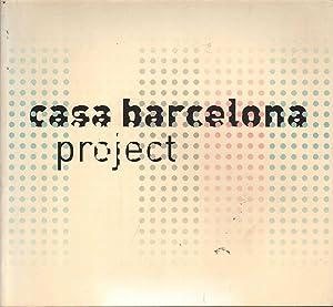 Casa Barcelona Project: Arenas & Tolosa (eds.), Laura / Eduard