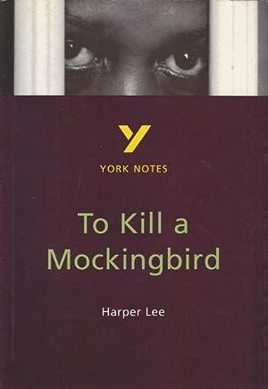 To Kill a Mockingbird by Harper Lee, Mockingbird not Notes ...