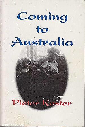 Coming to Australia: Koster, Pieter