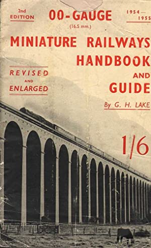 00-Gauge Miniature Railways Handbook and Guide: Lake, G.H.