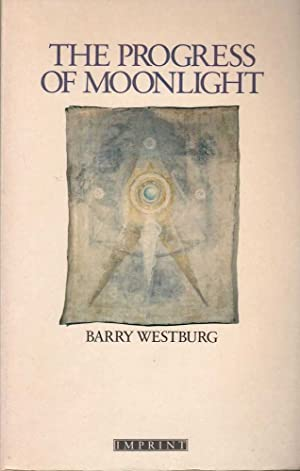 The Progress of Moonlight: Westburg, Barry