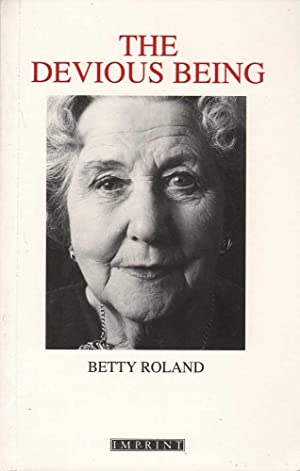 The Devious Being: Roland, Betty