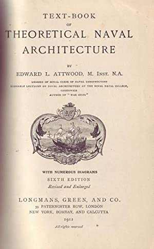 Text-Book of Theoretical Naval Architecture: Attwood, Edward L.