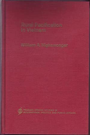 Rural Pacification in Vietnam: Nightswonger, William A.